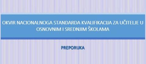 Okvir nacionalnoga  standarda kvalifikacija za učitelje u osnovnim i srednjim školama